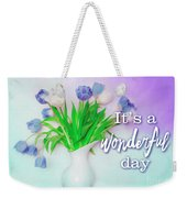Wonderful Day Weekender Tote Bag