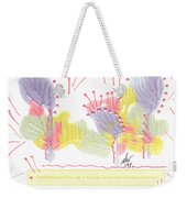 Wonderfully Carefree Weekender Tote Bag