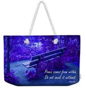 Wooden Bench With Inspirational Text Weekender Tote Bag