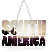 Word South America Copacabana Beach, Rio De Janeiro, Brazil  Weekender Tote Bag