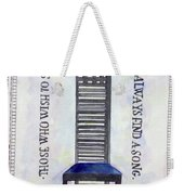 Those Who Wish To Sing Weekender Tote Bag