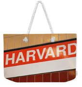 You Have Arrived Weekender Tote Bag