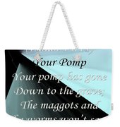 Your Pomp Weekender Tote Bag