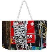 You've Been Warned Weekender Tote Bag