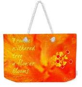 Zen Proverb 3 Weekender Tote Bag