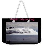 Angel Island Fog Weekender Tote Bag by Frank DiMarco