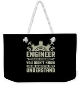 Engineer Problem Solver Engineering Career Weekender Tote Bag