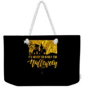 tshirt Its Never Too Early For Halloween gold foil Weekender Tote Bag