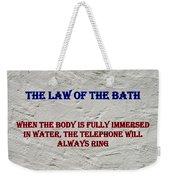 Murphy's Law Of Nature Weekender Tote Bag