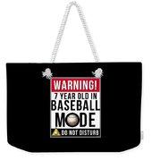 7 Year Old In Baseball Mode Weekender Tote Bag