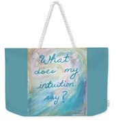 Art Therapy For Your Wall What Does My Intuition Say?  Weekender Tote Bag