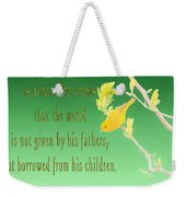 Audubon Warbler Quote Weekender Tote Bag