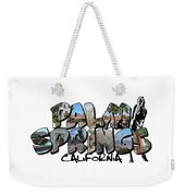 Big Letter Palm Springs California Weekender Tote Bag