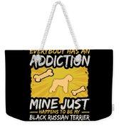 Black Russian Terrier Funny Dog Addiction Weekender Tote Bag