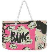 Boom Crash Bang Weekender Tote Bag