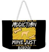 Borzoi Funny Dog Addiction Weekender Tote Bag