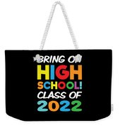 Bring On High School Class 2022 Back To School Weekender Tote Bag