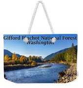 Cispus River In The Gifford Pinchot National Forest, Washington State Weekender Tote Bag