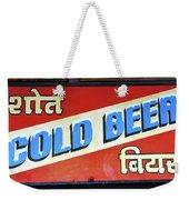 Cold Beer In India Weekender Tote Bag