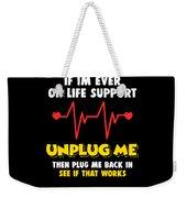 Computer Unplug Geek Pun Apparel Weekender Tote Bag