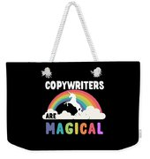Copywriters Are Magical Weekender Tote Bag
