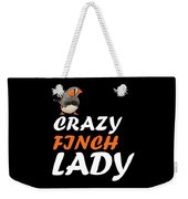 crazy Finch lady Weekender Tote Bag