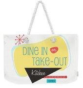 Dine In Kitchen - Art By Linda Woods Weekender Tote Bag
