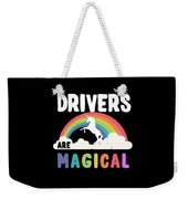 Drivers Are Magical Weekender Tote Bag