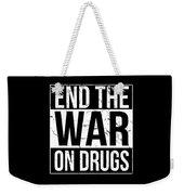 End The War On Drugs Weekender Tote Bag