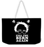 Feel The Bern Again Bernie Sanders 2020 Weekender Tote Bag