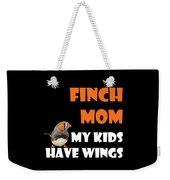 Finch Mom My Kidds Have Wings Weekender Tote Bag