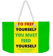 Free Yourself Weekender Tote Bag
