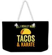 Funny Karate Design All I Want Taco Karate Light Weekender Tote Bag