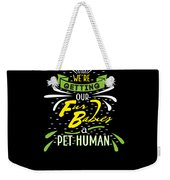 Funny Pregnancy Were Getting Our Fur Babies Weekender Tote Bag