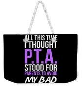 998fe44cb Funny Pta Tshirt Pta Parent Meeting Shirt Gift Idea Weekender Tote Bag