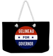 Gelineau For Governor 2018 Weekender Tote Bag
