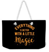 Halloween Shirt Better With Little Magic Gift Tee Weekender Tote Bag