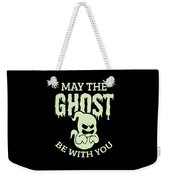 Halloween Shirt May The Ghost Be With You Gift Tee Weekender Tote Bag