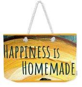 Happiness Is Homemade Weekender Tote Bag
