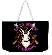 Hunting If It Hops It Drops Funny Rabbit Hunter Gift Idea Weekender Tote Bag