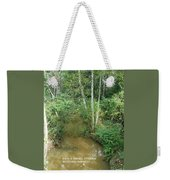 I Am A Small Stream With Big Impact Weekender Tote Bag