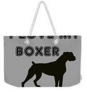 I Love My Boxer Weekender Tote Bag