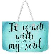 It Is Well Weekender Tote Bag