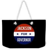Jackson For Governor 2018 Weekender Tote Bag