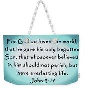 John Three Sixteen Weekender Tote Bag