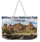 Joshua Tree National Park Box Canyon, California Weekender Tote Bag