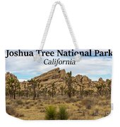 Joshua Tree National Park, California 03 Weekender Tote Bag