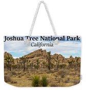 Joshua Tree National Park, California 03 Weekender Tote Bag