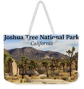 Joshua Tree National Park Valley, California Weekender Tote Bag