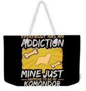 Komondor Funny Dog Addiction Weekender Tote Bag